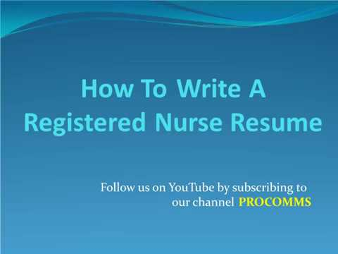 How To Write A Great Registered Nurse Resume | Registered Nurse Resume Tips