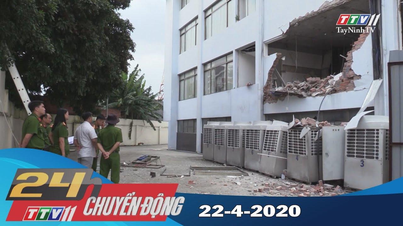 24h Chuyển động 22-4-2020 | Tin tức hôm nay | TayNinhTV