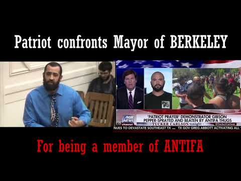 Patriot calls out Mayor of Berkeley for being ANTIFA and orchestrating a RIOT!!