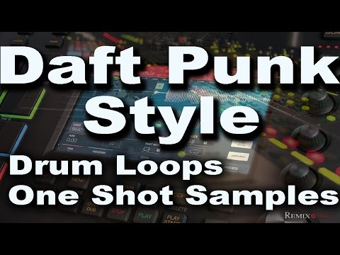 Daft Punk Style Drum Loops And One Shot Samples