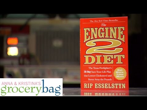 Engine 2 Diet Cookbook - Anna and Kristina's Grocery Bag - Season 4 - Episode 11