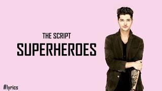 Download Video The Script - Superheroes | Lirik dan Terjemah MP3 3GP MP4
