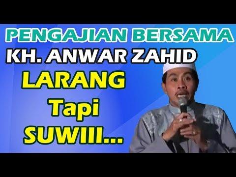 CERAMAH KH. ANWAR ZAHID - Pengajian Lucu Kyai Bojonegoro