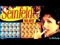 ★NEW GAME★ SEINFELD slot machine Live play with BONUS WINS! (FIRST TRY)