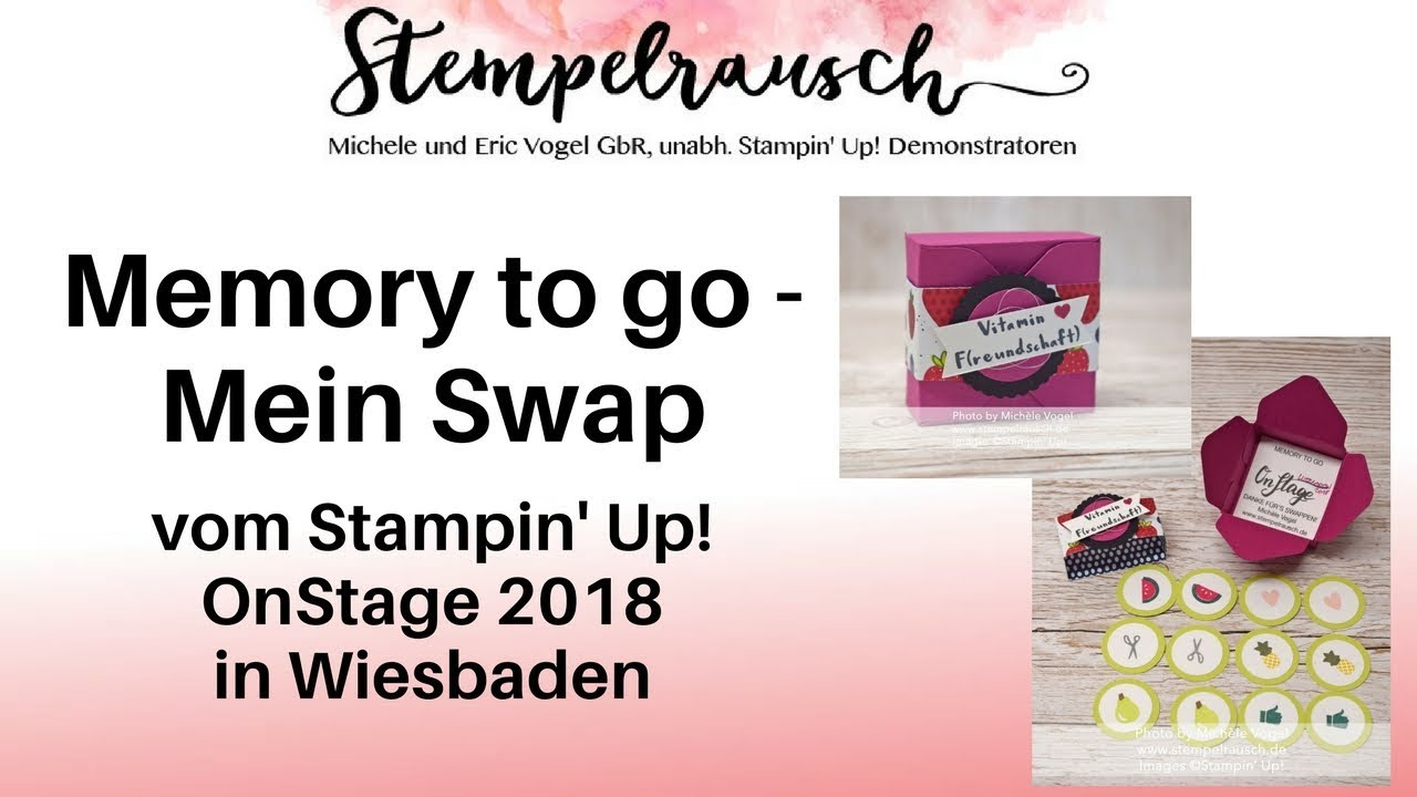 Memory To Go Mein Swap Vom Stampin Up Onstage 2018 In