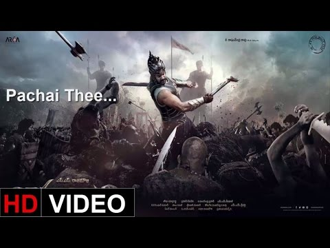 Pachai Thee- Baahubali (Tamil) Full Video Song | Prabhas, Anushka Shetty, Thamanna Bhatia