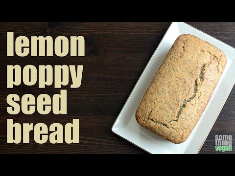 lemon poppy seed bread Something Vegan