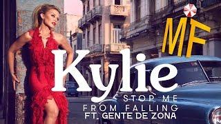 Stop me From Falling (ft Gente de Zona) - Kylie Minogue // MUSIC