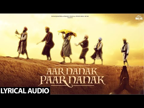 DILJIT DOSANJH : Aar Nanak Paar Nanak (Lyrical Audio) Gurmoh | White Hill Music | New Punjabi Songs Mp3