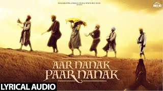 DILJIT DOSANJH : Aar Nanak Paar Nanak (Lyrical Audio) Gurmoh | White Hill Music | New Punjabi Songs