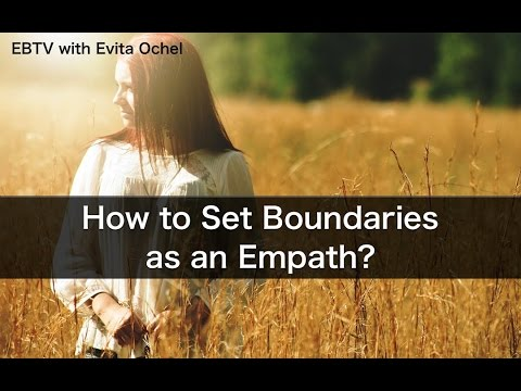 How To Set Boundaries As An Empath & Learn To Say No