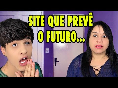 ASSUSTEI MINHA MÃE COM UM SITE QUE PREVÊ O FUTURO...