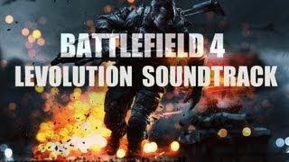 battlefield 4 levolution soundtrack   music by christian reindl