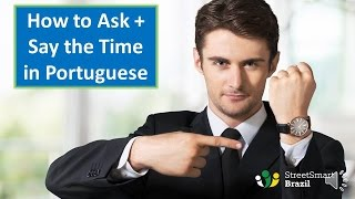Baixar How to Ask and Say the Time in Portuguese: All You Need to Know