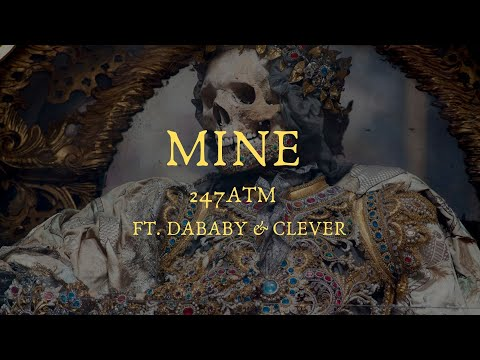 MINE - ATM Ft. DaBaby & Clever (YOUTUBE EXCLUSIVE)