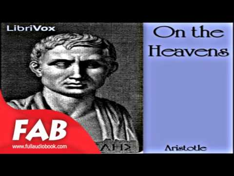 On the Heavens Full Audiobook by ARISTOTLE by Classics (Antiquity)