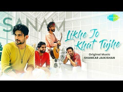 Likhe Jo Khat Tujhe   Sanam   Official Music Video   स न म   लिखे जो खत तुझे