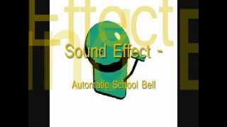 Sound Effect - Automatic School Bell