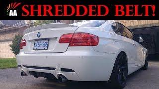 BMW 335i (N54) Broken Serpentine Belt! $2000 repair bill!