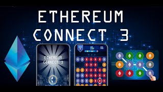 Ethereum Connect 3 - Earn Real ETH - Mobile Game Trailer