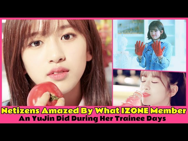 Netizens Amazed By What IZONE Member An YuJin Did During Her Trainee Days