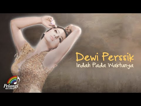 Dewi Perssik - Indah Pada Waktunya (Official Lyric Video) | Soundtrack Centini Manis