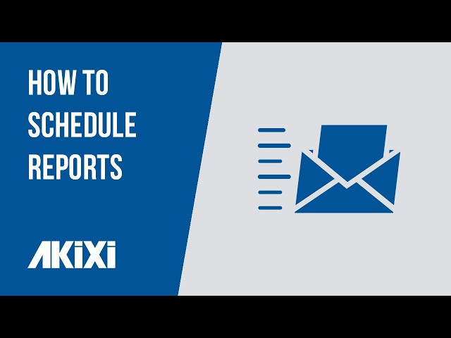 How to Schedule Akixi Reports