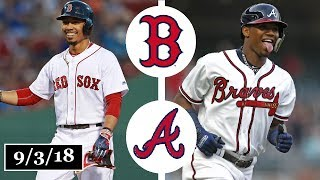 Boston Red Sox vs Atlanta Braves Highlights    September 3, 2018