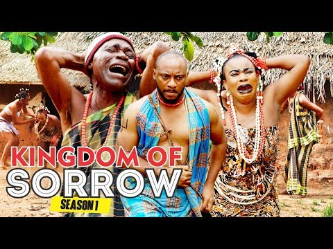Download KINGDOM OF SORROW 1 - 2017 LATEST NIGERAN NOLLYWOOD MOVIES