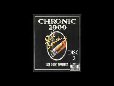 Suge Knight Represents Chronic 2000 Still Smokin' Full Album Disc 2