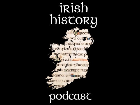 Irish History Podcast Preview