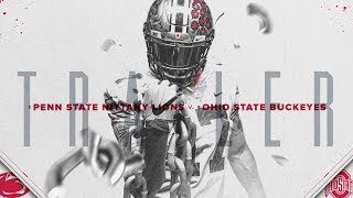 2017 Ohio State Football: Penn State Trailer