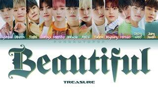 "Download [FULL VER.] TREASURE 트레저 "" Beautiful "" Lyrics (ColorCoded/ENG/KAN/ROM/가사)トレジャ"