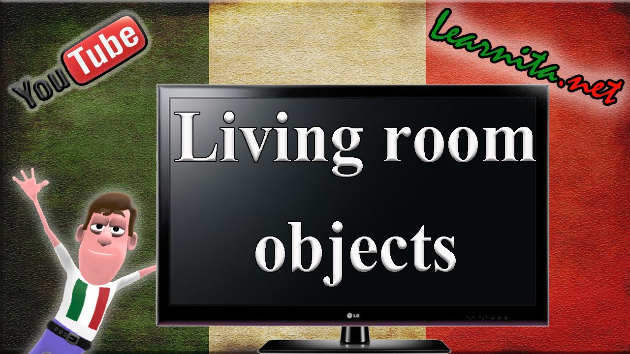 Italian Vocabulary   Names Of Living Room Objects In Italian   YouTube Part 45