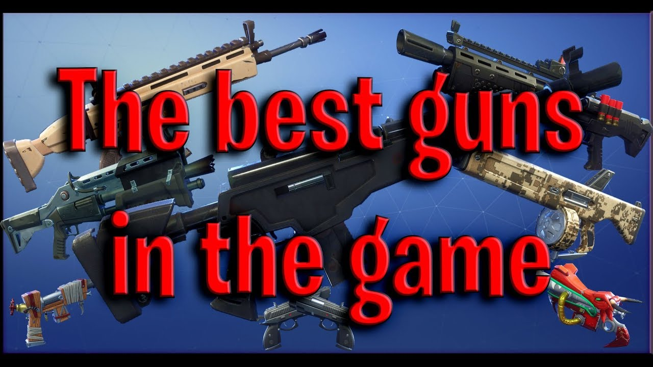 Fortnite save the world best weapons