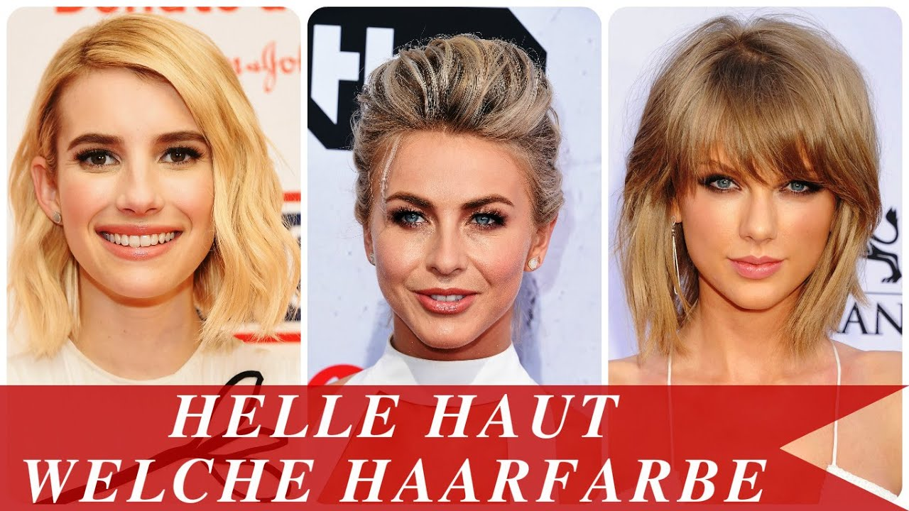 helle haut welche haarfarbe youtube