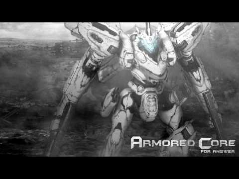 Armored Core for Answer - Remember*