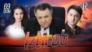 Iztirob (o'zbek serial) | Изтироб (узбек сериал) 69-qism