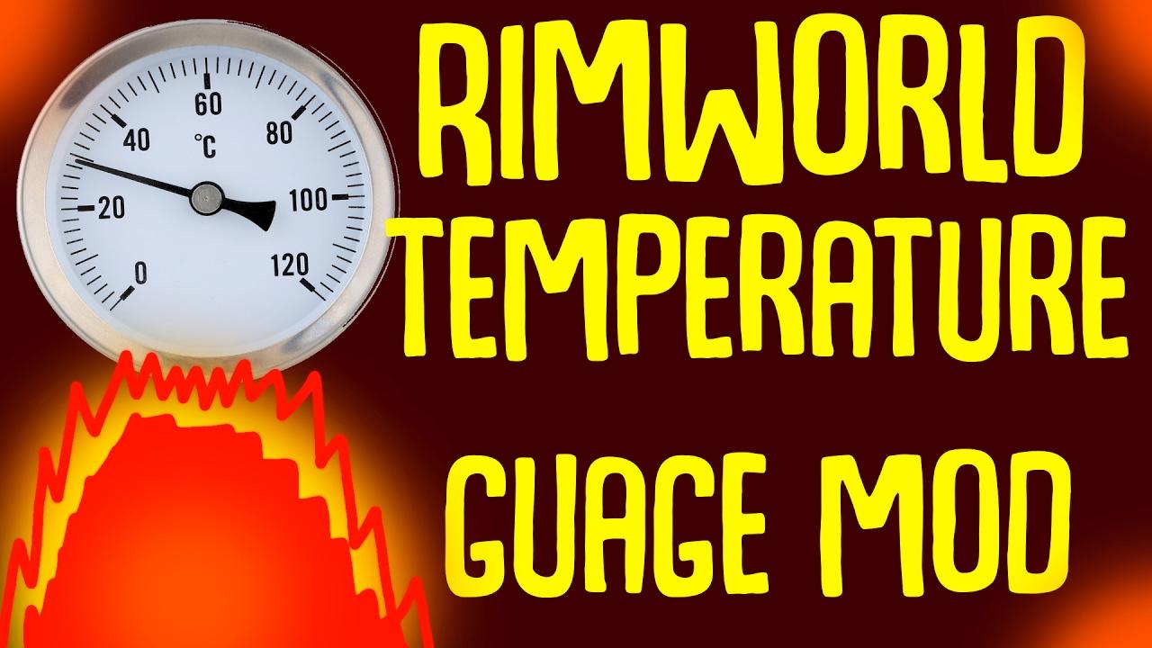 Rimworld Mod Guide: Temperature Gauge Mod! Rimworld Mod Showcase