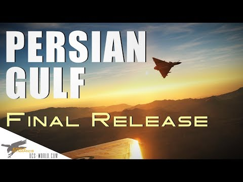 DCS: Persian Gulf Map - Final Release Trailer