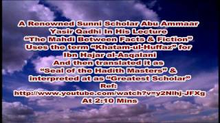 "The meanings of ""Khatam"" i.e SEAL - By A Renowned Sunni Scholar Abu Ammaar Yasir Qadhi"