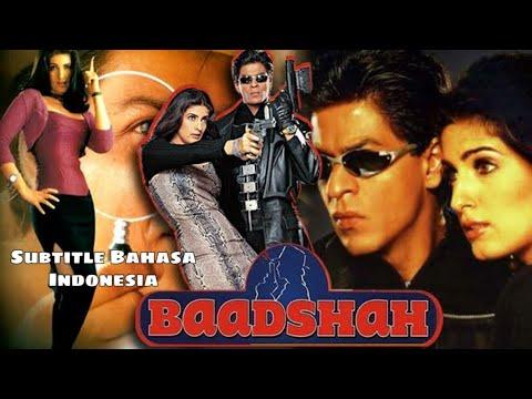 Download Film Bollywood Baadshah 1999 terjemahan bahasa Indonesia