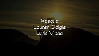 Lauren Daigle - Rescue (Lyric Video)