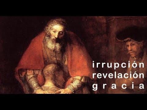 Irrupción, revelación, gracia