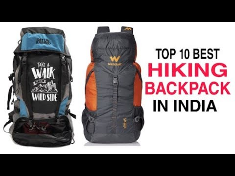 Top 10 Best Hiking Backpack In India With Price 2020 | Best Trekking Bags For Camping