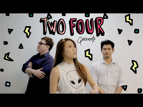Gracenote - Two Four (Lyric Video)