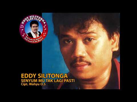 Eddy Silitonga - Senyummu Tak Lagi Pasti