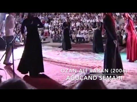 Ali Baran - Axuçand (Ağuiçen - Semah) ©Baran Müzik Yapım