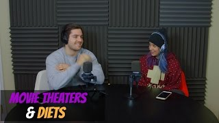 Podcast #75 - Movie Theaters & Diets