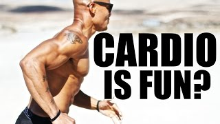 Do You HATE Cardio? 3 Ways To Have Fun while Burning Fat